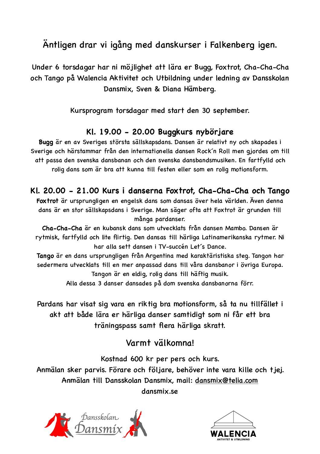 Äntligen dags för danskurser i Falkenberg igen.