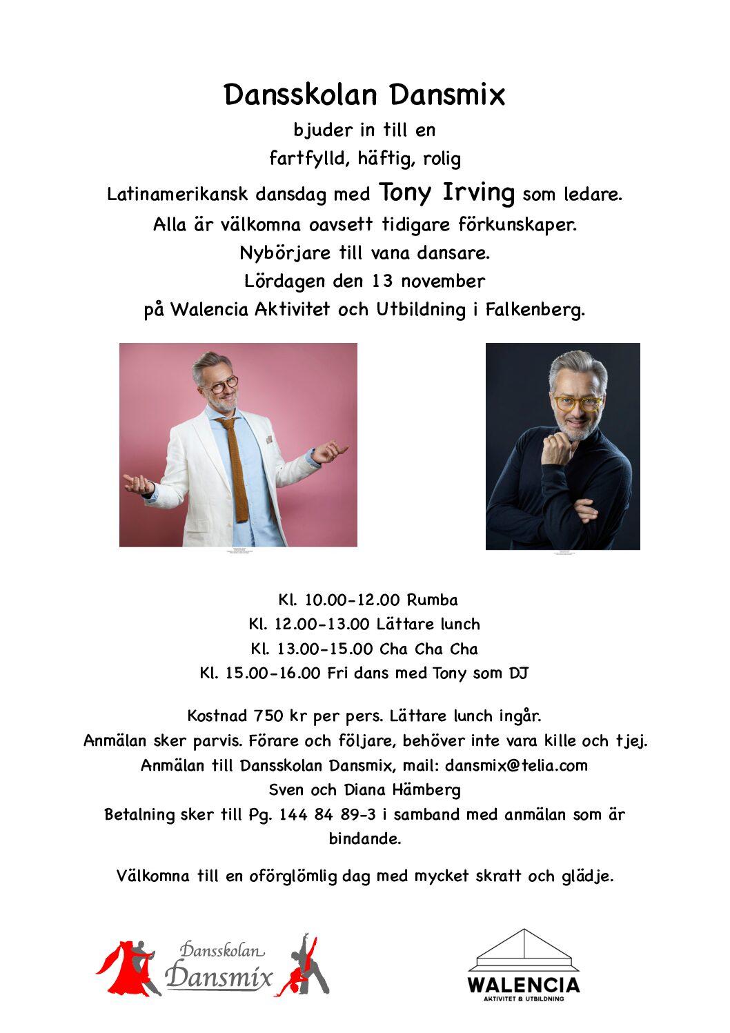 Nytt datum för Tony Irvings dansdag
